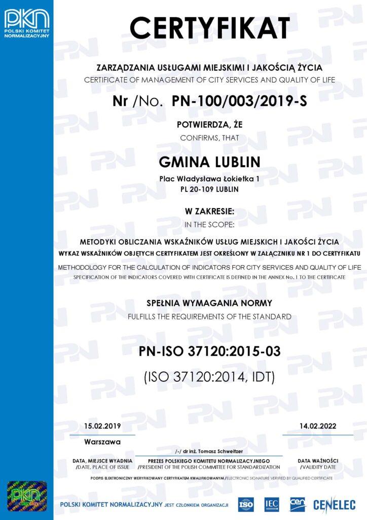 Certyfikat zarzadzania usługami miejskimi ijakością życia Nr/No. PN-100/003/2019-S